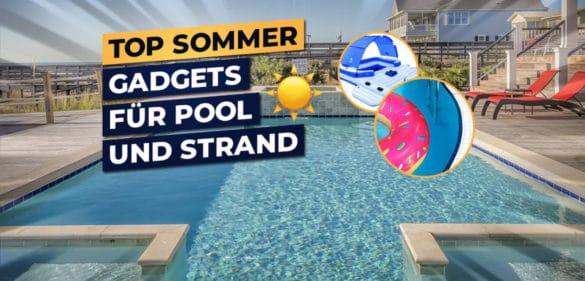 Sommer Gadgets Top List