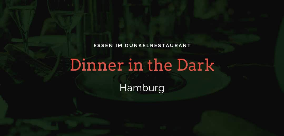 dinner in the dark hamburg