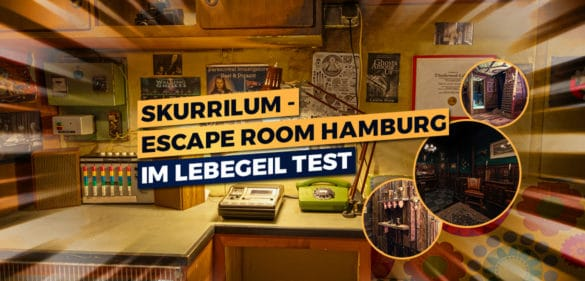 Skurrilum | Room Escape Game Hamburg im lebegeil Test 36
