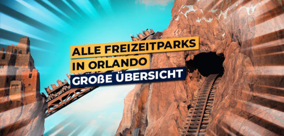 Die besten Freizeitparks in Orlando