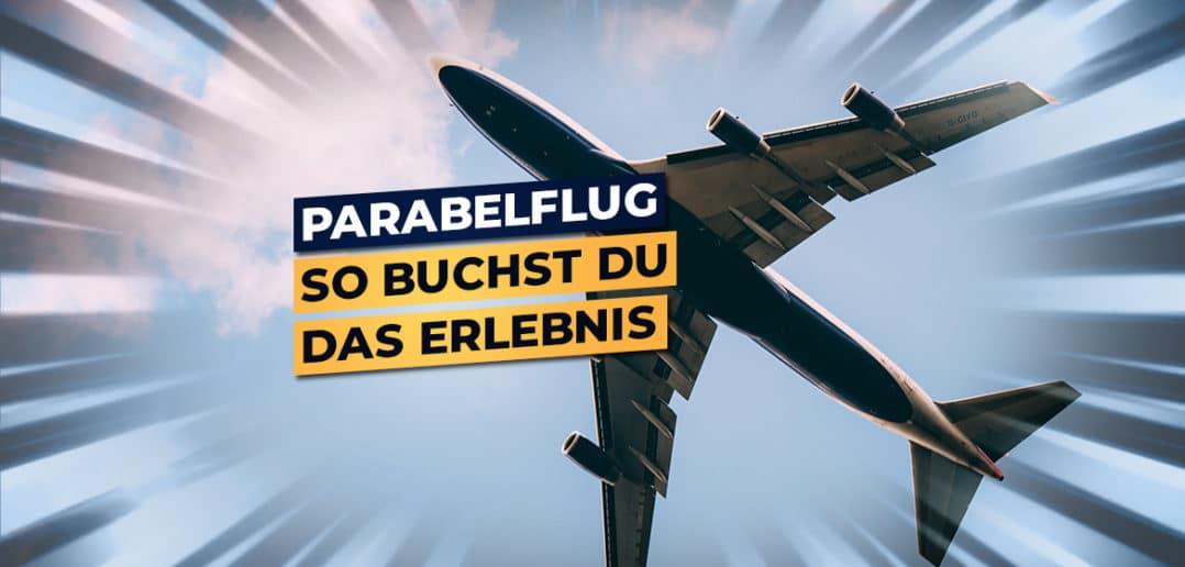 Parabelflug buchen
