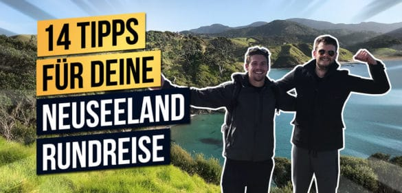 Neuseeland Rundreise | 14 Geheimtipps für deinen perfekten Roadtrip 40