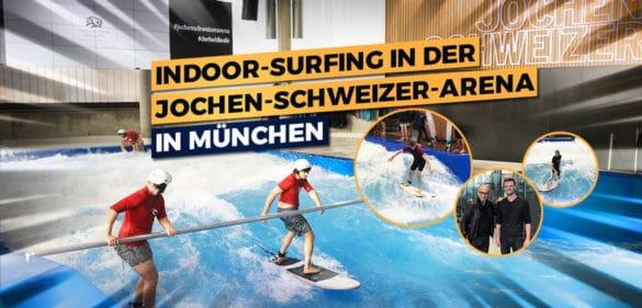 Indoor-Surfing in München? Hier findest du alle Infos! 52