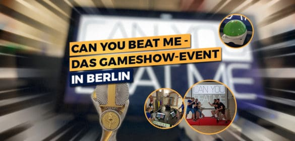 Can You Beat Me – Die Gameshow-Challenge in Berlin 60