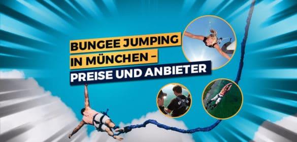 Bungee Jumping in München –Preise und Anbieter 48