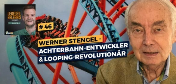 Achterbahn-Legende Werner Stengel –Wie er mehr als 800 Achterbahnen entwickelt und den Looping revolutioniert hat 48