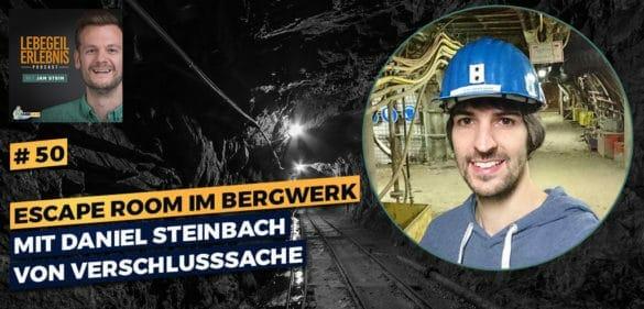Escape Room im Bergwerk mit Daniel Steinbach von Verschlusssache 41