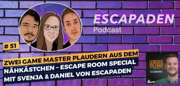 Zwei Game Master plaudern aus dem Nähkästchen – Escape Room Special mit Svenja und Daniel von Escapaden 38