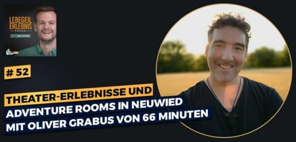 Theater-Erlebnisse und Adventure Rooms in Neuwied mit Oliver Grabus von 66 Minuten 35