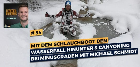 Mit dem Schlauchboot den Wasserfall hinunter und Canyoning bei Minusgraden mit Michael vom Outdoor Center Baumgarten 37